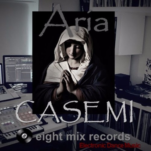 CASEMI - Aria by EightMixRecords