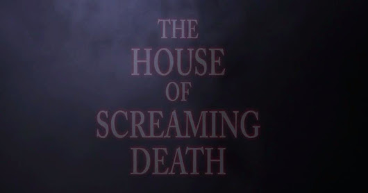 CLICK HERE to support House of Screaming Death - Anthology Horror Film