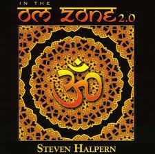 Steven Halpern In the Om Zone II