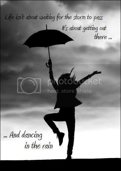Dooleyandme Quotes About Dancing In The Rain