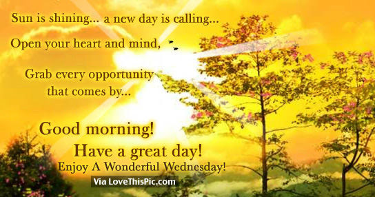 Sun Is Shining A New Day Is Calling Good Morning Pictures Photos