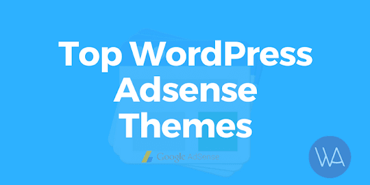 Best WordPress Adsense Themes To Increase Profits Instantly - WPArena