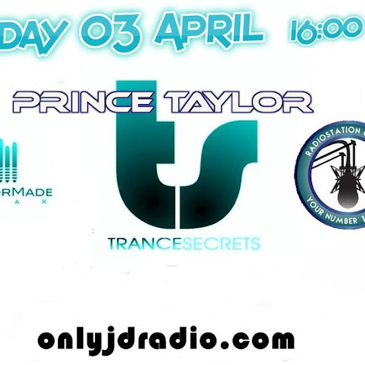 Trance Secrets with Prince Taylor 013