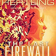 Amazon.com: The Last Firewall (Singularity Series Book 3) eBook: William Hertling: Kindle Store