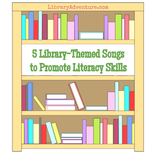 5 Library-Themed Songs to Promote Literacy Skills