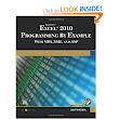 Microsoft Excel 2010 Programming by Example with VBA, XML, and ASP Computer Science: : Julitta Korol: Books
