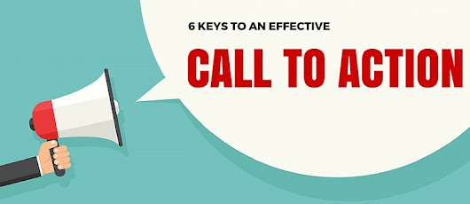 6 Keys to an Effective Call to Action