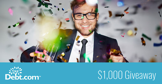 Debt.com's $1K Giveaway - Enter for a chance to win $1000