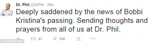 Sad: Dr Phil wrote on Twitter that he was 'deeply saddened by the news' of Bobbi Kristina's death on Sunday