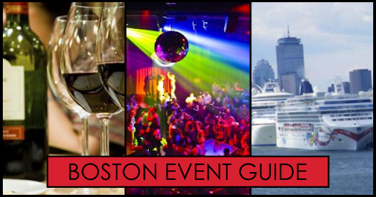 Boston Events Guide and Things To Do in Boston
