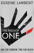 Title: The Sign of One, Author: Eugene Lambert