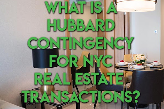 What is a Hubbard Contingency for NYC Real Estate Transactions | Hauseit