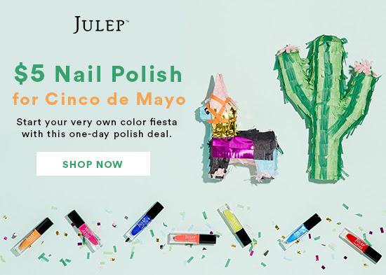 $5 Polish for Cinco de Mayo