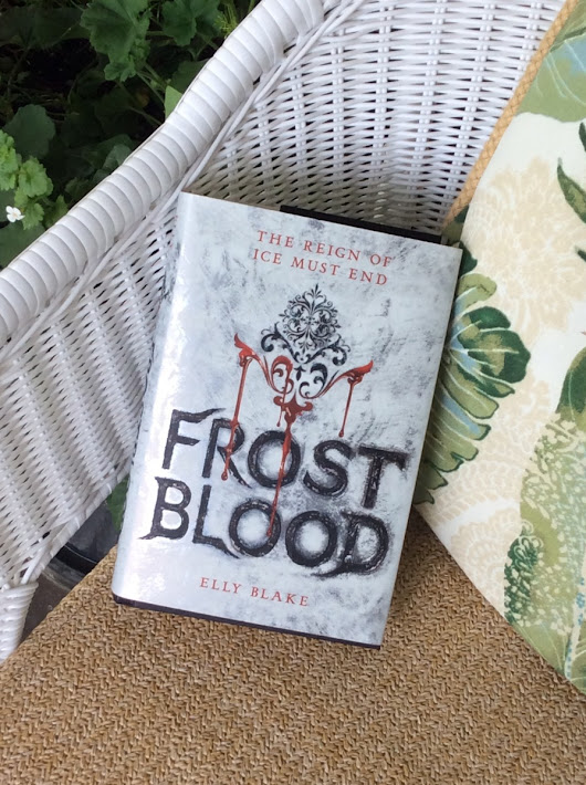 This Chick Read: Frostblood (Frostblood Saga #1) by Elly Blake #giveaway