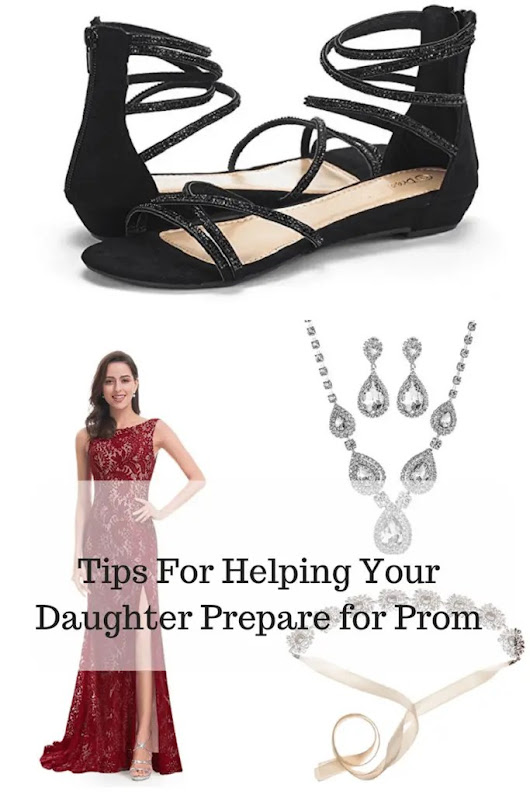 Tips for Helping Your Daughter Prepare for Prom | Jenns Blah Blah Blog | Where The Sweet Stuff Is