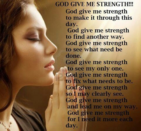 Pictures Of God Give Me Strength Quotes Bible Kidskunstinfo