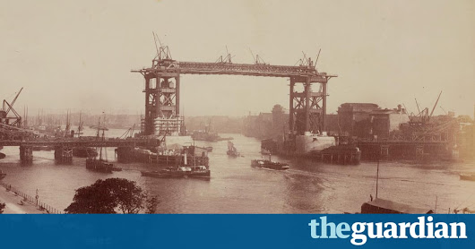 How London was built: from Tower Bridge to the South Bank – in pictures | Cities | The Guardian
