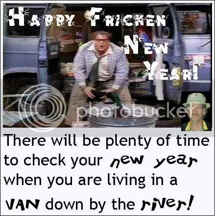 Happy Fricken New Year!
