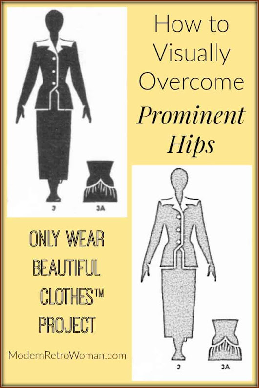 How to Visually Overcome Prominent Hips - Modern Retro Woman