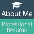 About Me - Professional Resume