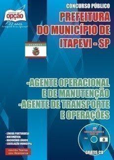 Apostila Concurso Prefeitura de Itapevi (PMI-SP) AGENTE OPERACIONAL E DE MANUTENÇÃO / AGENTE DE TRANSPORTE E OPERAÇÕES