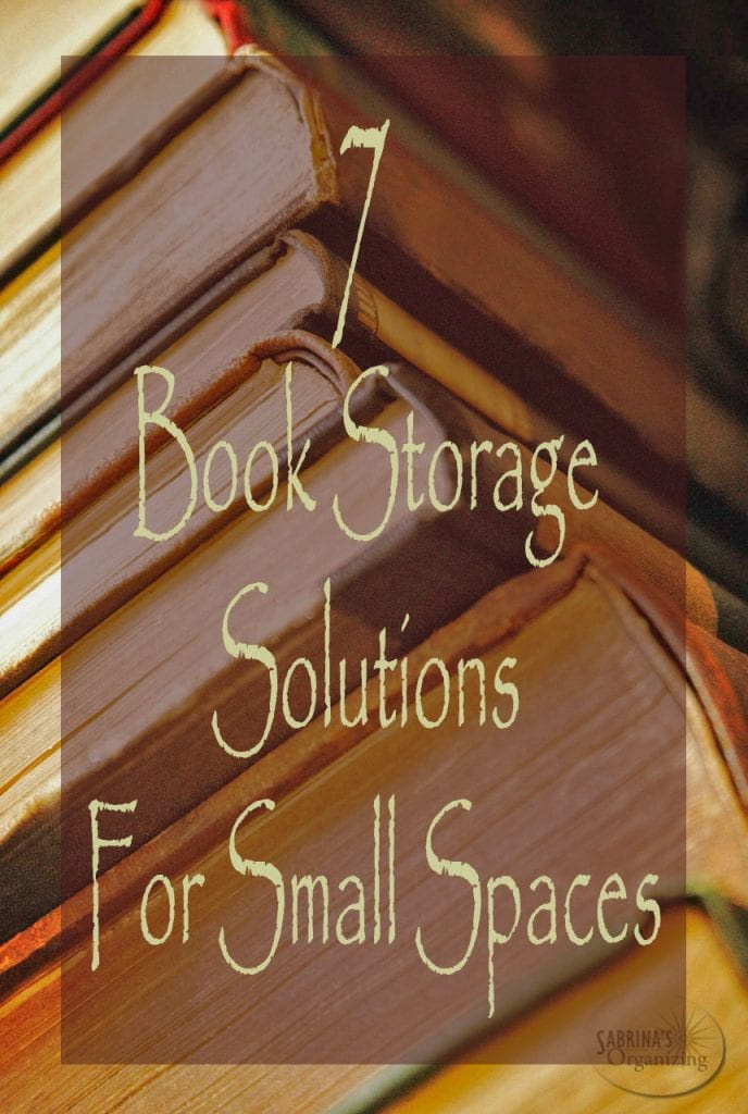 7 Book Storage Solutions For Small Spaces Sabrinas Organizing