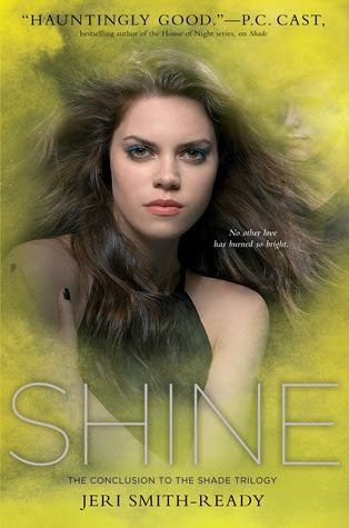 Shine - Jeri Smith-Ready - 1st May 2012