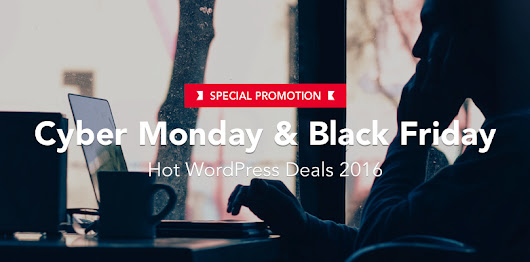 Cyber Monday and Black Friday WordPress Deals 2016