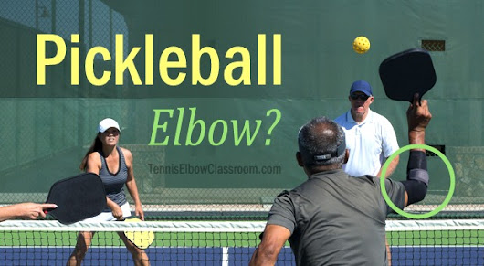 Do You Have Pickleball Elbow?