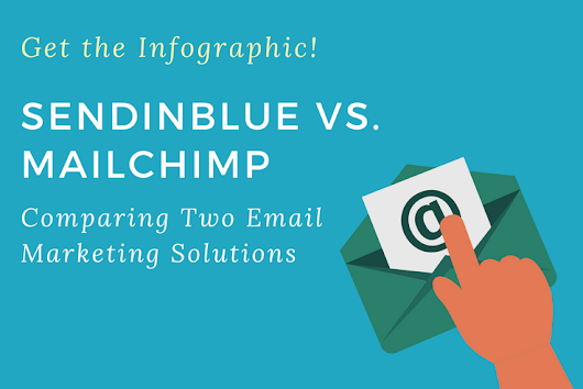 Infographic: Sendin Blue vs. Mailchimp -Comparing Two Email Marketing Solutions