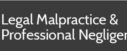 Legal Malpractice Expert Report, Attorney Malpractice Expert Report