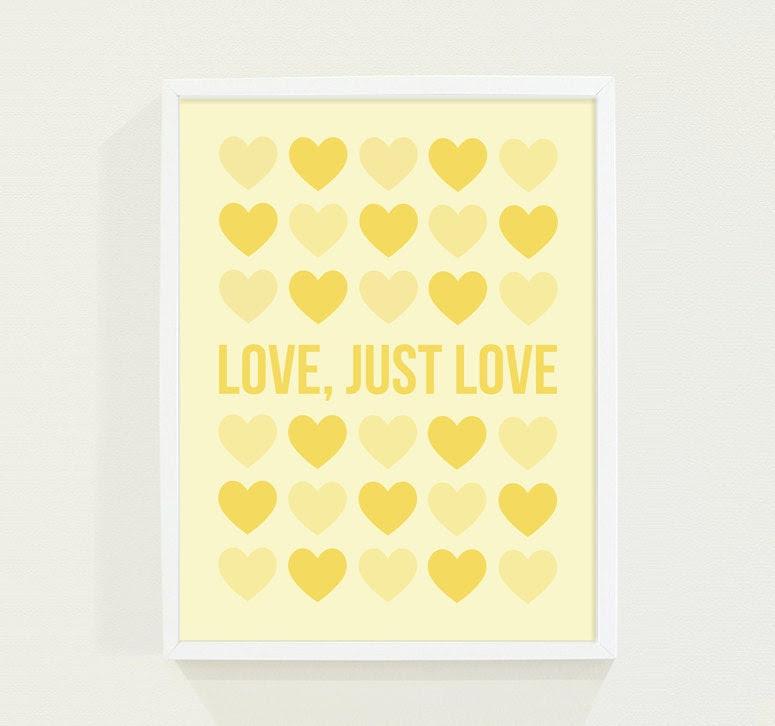 Baby Nursery Art in Yellow Pastel - Love Poster - Typography Print - Love Just Love - Valentine - Valentines Day - fieldtrip