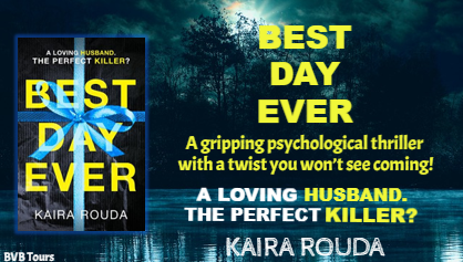 Best Day Ever by Kaira Rouda ~ Book review and giveaway @HQStories