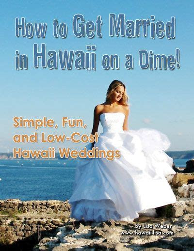 How to Get Married in Hawaii On a Dime!   hawaii wedding