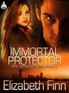 Immortal Protector (The Immortals, #1)