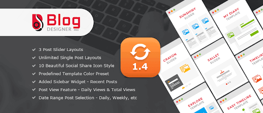 Blog Designer PRO v1.4 | Latest Update With New Features
