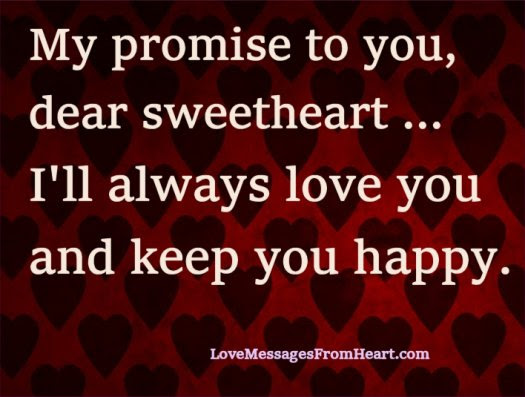 My Promise To You Sweetheart Love Messages From The Heart
