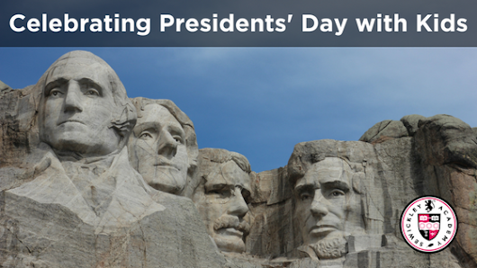 Celebrating Presidents' Day with Kids