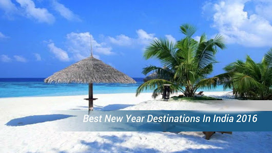 Top 5 New Year destinations in India - eWeekendBreaks