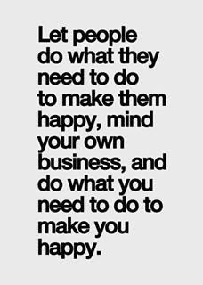 Mind Your Own Business Quotes Quotes About Mind Your Own Business