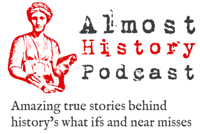 Almost History Podcast episodes