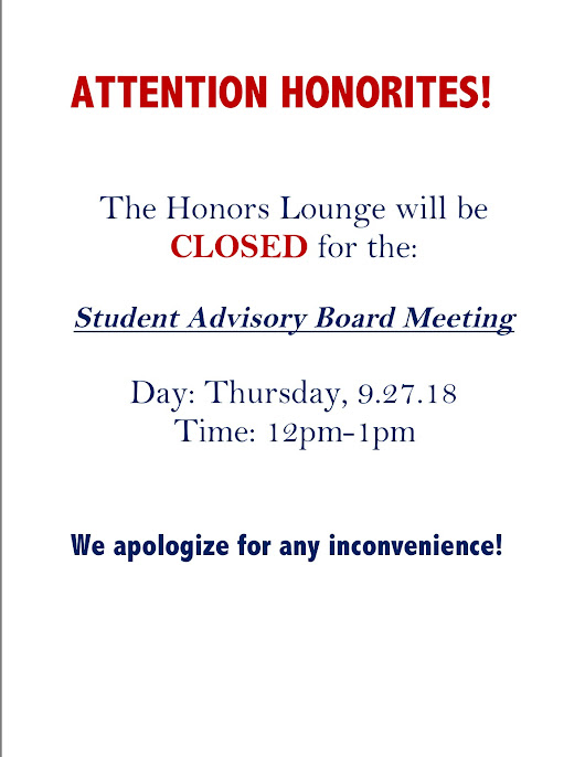 The Honors Lounge will be Closed TOMORROW (9/27) at 12p-1pm!