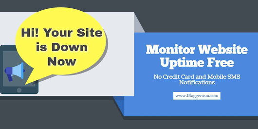 3 Sites to Monitor Website Uptime Free - Receive Alerts on Mobile