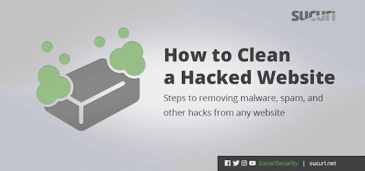 New Guide on How to Clean a Hacked Website