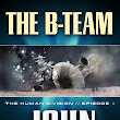 The Human Division, Episode One: The B-Team is Live! – Whatever