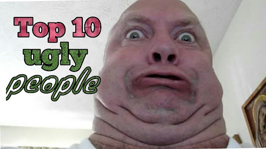 Top  Funny Ugly People