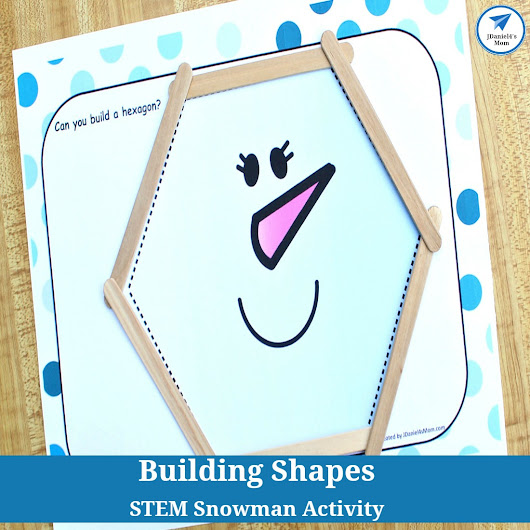 STEM Snowman Activity- Building Shapes - JDaniel4s Mom