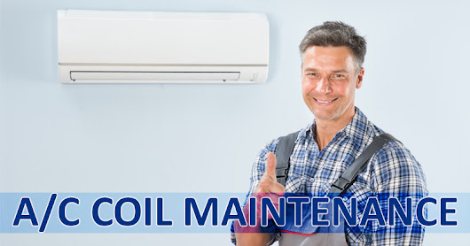 AC Coil Maintenance
