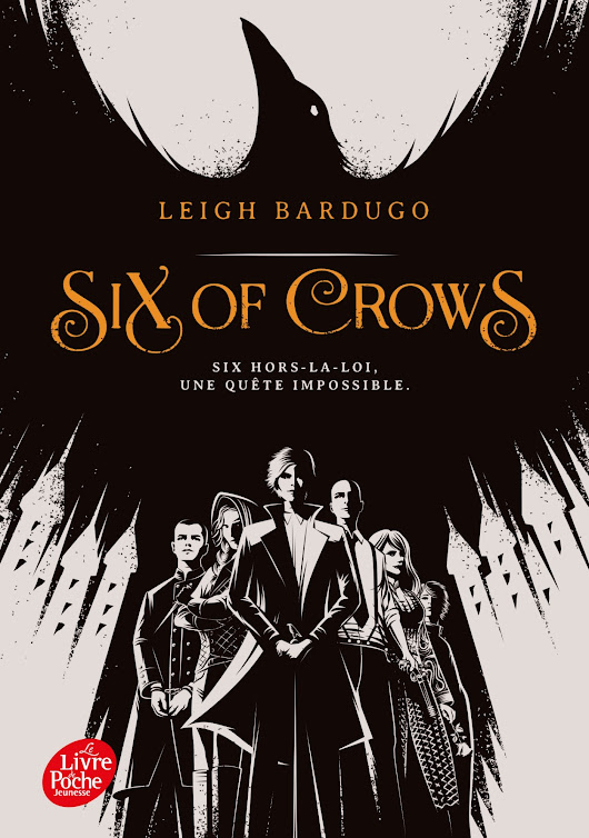 """Six Of Crows"" Tome 1 de Leigh Bardugo - Une Belle Surprise"