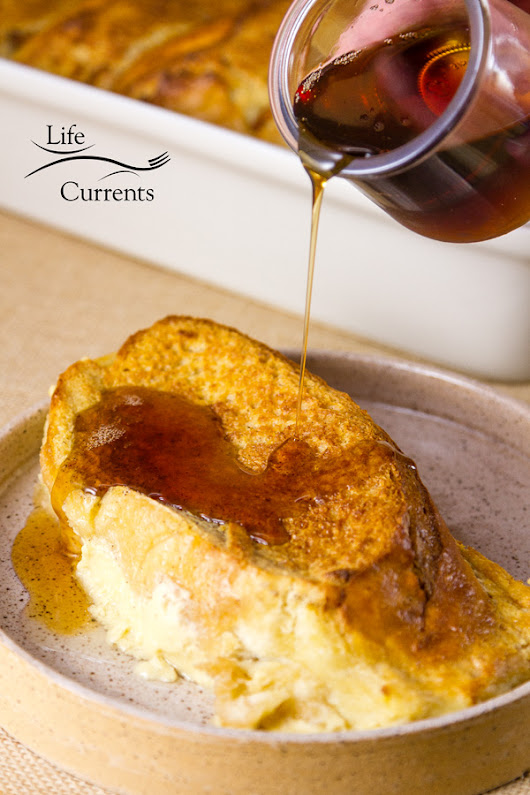 Cream Cheese French Toast Casserole - Life Currents